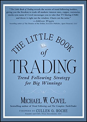 The Little Book of Trading: Trend Following Strategy for Big Winnings by Wiley