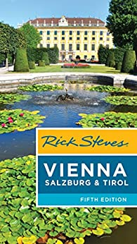 ??UPDATED?? Rick Steves Vienna, Salzburg & Tirol. offering cuenta Black existing Center