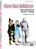 Over the Rainbow (from The Wizard of Oz) - Sheet Music - (Harold Arlen, lyric by E.Y. Harburg / arr. Carol Matz, Piano Solo - Late Elementary)