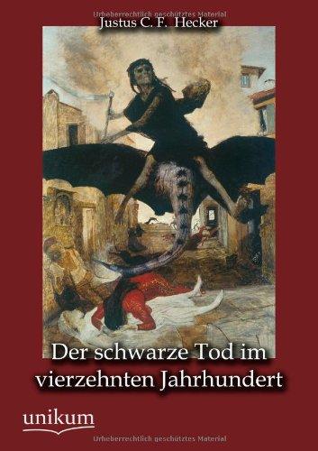 Der schwarze Tod im vierzehnten Jahrhundert (German Edition) pdf