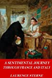 img - for A Sentimental Journey Through France and Italy book / textbook / text book