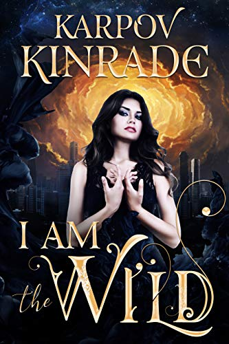 (I Am the Wild: A Reverse Harem Vampire Romance (The Night Firm Book 1))