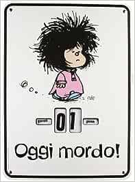 Oggi mordo. Mafalda. Calendario perpetuo: Amazon.es
