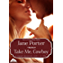 Take Me, Cowboy (Copper Mountain Rodeo Book 4)