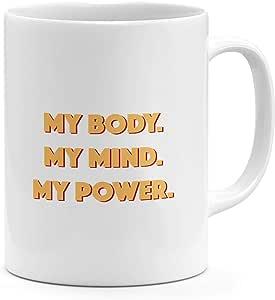 Loud Universe My Body Mind Power Self Image Inspire Motivate Mug
