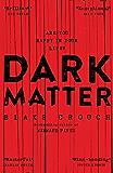 Dark Matter (English Edition)
