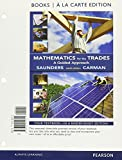 Mathematics for the Trades, Books a la Carte Plus MyMathLab -- Access Card Package 10th Edition