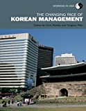 img - for The Changing Face of Korean Management (Working in Asia) book / textbook / text book