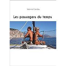 Les passagers du temps (French Edition)
