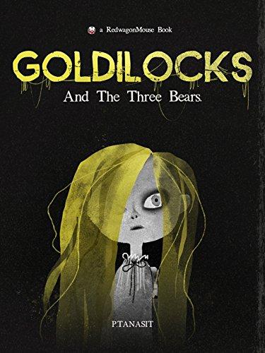Goldilocks: And The Three Bears (Goldilocks Halloween)