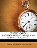 Psychological Monographs, American Psychological Association, 1277609470