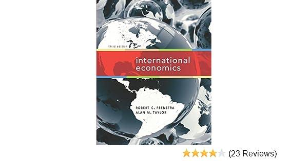 International economics robert c feenstra 9781429278423 amazon international economics robert c feenstra 9781429278423 amazon books fandeluxe Gallery