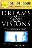 Dreams & Visions, Volume 1: 2 Best Sellers Combined