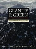 Granite and Green, Angus MacDonald and Patricia MacDonald, 185158465X