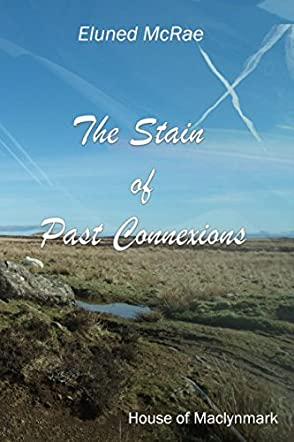 The Stain of Past Connexions