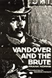 Vandover and the Brute, Frank Norris, 0803283504
