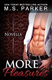 More Pleasures (Pleasures Book 2.5) (The Pleasures Series)