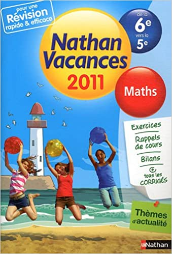 Livres gratuits en ligne Nathan vacances - Maths de la 6e vers la 5e pdf, epub