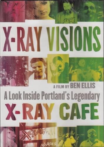 X-Ray Visions: A Look Inside Portland's Legendary X-Ray (Diy X Ray)