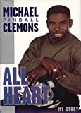 img - for All Heart: The Autobiography of Michael Pinball Clemons by Michael Clemons (1998-09-03) book / textbook / text book