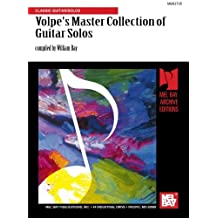 Volpe's Master Collection of Guitar Solos: Classic Guitar/Solos