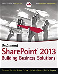 Beginning SharePoint 2013: Building Business Solutions (Wrox Programmer to Programmer)