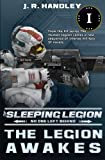 The Legion Awakes (The Sleeping Legion) (Volume 1)