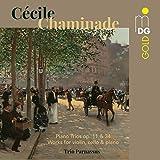 Cecile Chaminade: Piano Trios Op 11 & 34