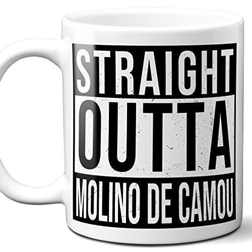 Straight Outta Molino de Camou Mexico Souvenir Gift Mug. I Love City Town Lover Coffee Unique Tea Cup Men Women Birthday Mothers Day Fathers Day Christmas. 11 oz.