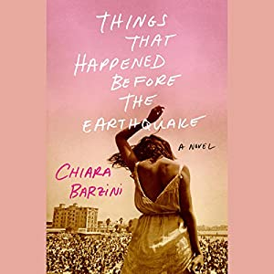 Things That Happened Before the Earthquake Audiobook