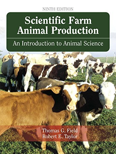 Scientific Farm Animal Production: an Introduction to Animal Science by Robert E. Taylor (2007-07-26)