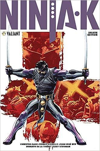 Ninja-K Deluxe Edition: Christos Gage, Tomas Giorello, Juan ...