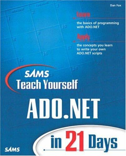 Sams Teach Yourself ADO.NET in 21 Days by Brand: Sams Publishing