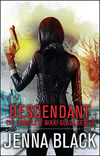 Descendant: The Complete Nikki Glass Series