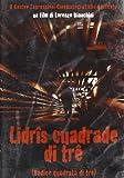 Radice quadrata di tre - Lidris Cuadrade di tre [Italia] [DVD]