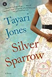 Silver Sparrow by Tayari Jones front cover