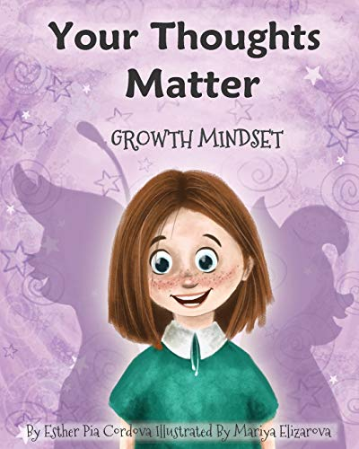 Your Thoughts Matter: Negative Self-Talk, Growth Mindset