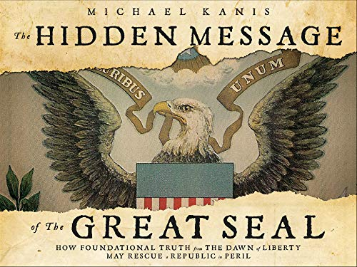 (The Hidden Message of the Great Seal)