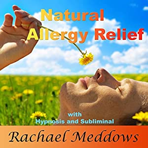 Natural Allergy Relief with Hypnosis and Subliminal Speech