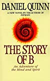 img - for The Story of B (Ishmael Series) book / textbook / text book