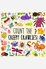 Count the Creepy Crawlies!: A Fun Picture Puzzle Book for 3-5 Year Olds Paperback