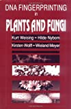DNA Fingerprinting in Plants and Fungi, Weising, Kurt and Nybom, Hilde, 0849389208