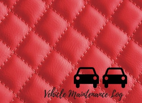 Vehicle Maintenance Log Car Repair Log Book Journal Date