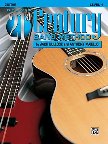 Belwin 21st Century Band Method, Level 1: Guitar