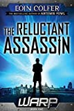 WARP Book 1 The Reluctant Assassin (WARP, Book 1) (WARP (1))