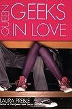 Queen Geeks in Love, Laura Preble, 0425217175
