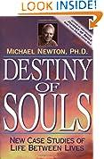 #4: Destiny of Souls: New Case Studies of Life Between Lives