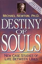 Destiny of Souls: New Case Studies of Life Between Lives