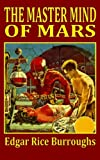 The Master Mind of Mars, Edgar Rice Burroughs, 144860270X