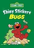 Sesame Street Shiny Bugs Stickers, Sesame Street Staff, 0486330443